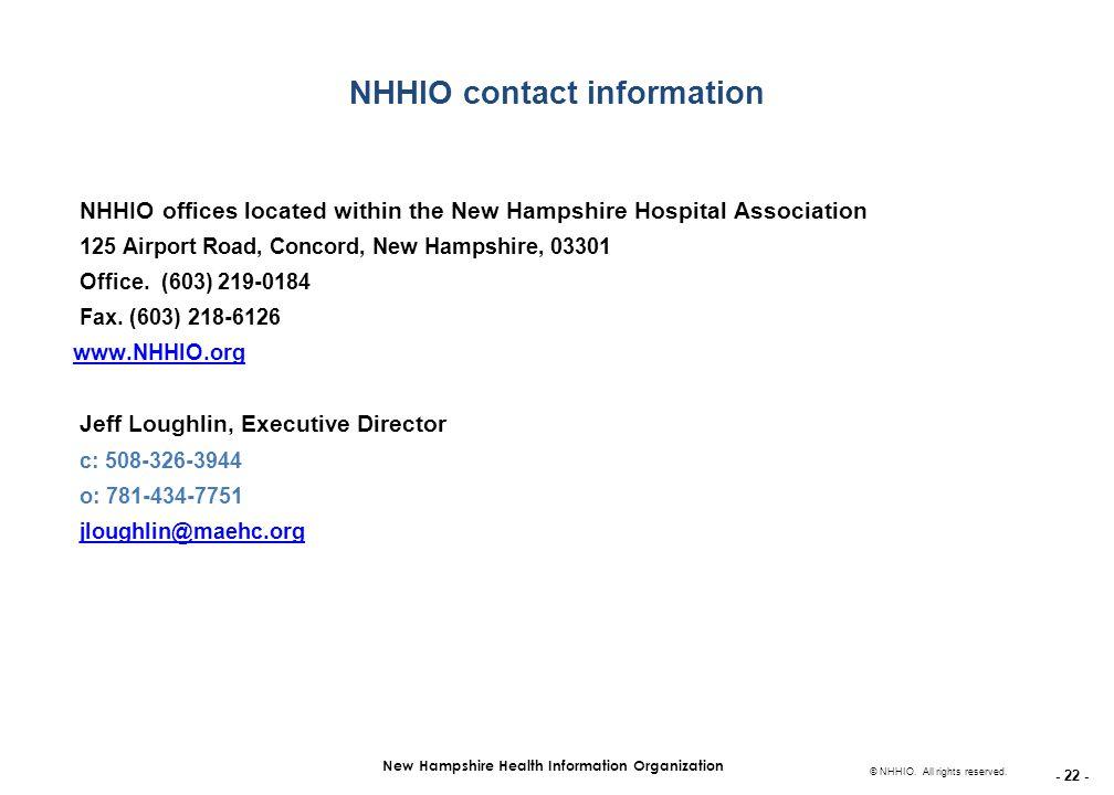 - 22 - New Hampshire Health Information Organization © NHHIO.