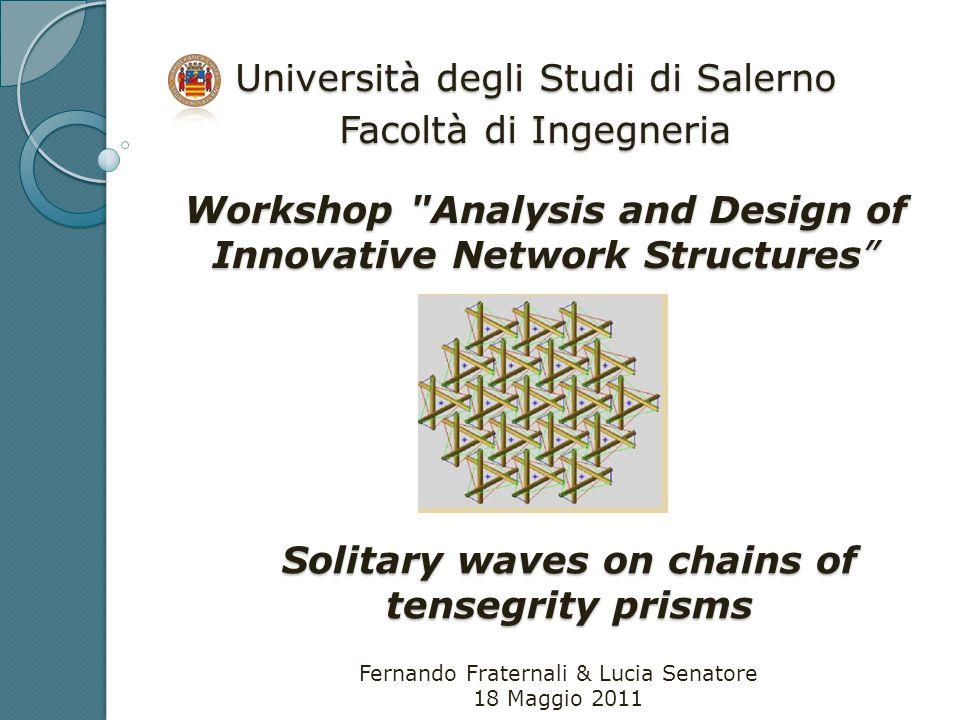 Università degli Studi di Salerno Facoltà di Ingegneria Workshop