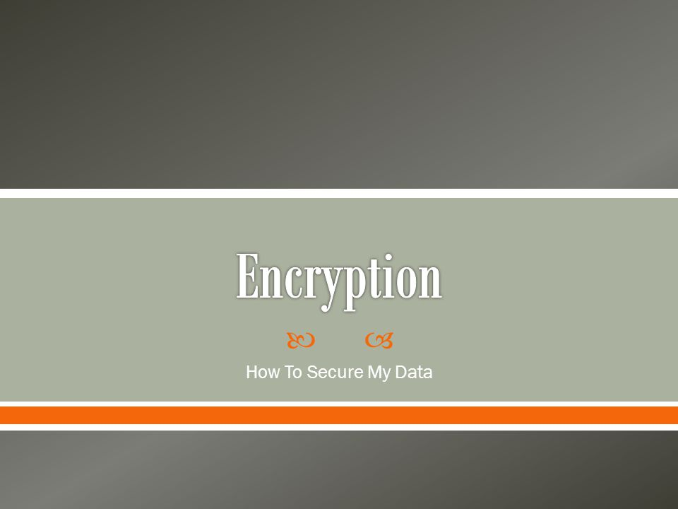  How To Secure My Data