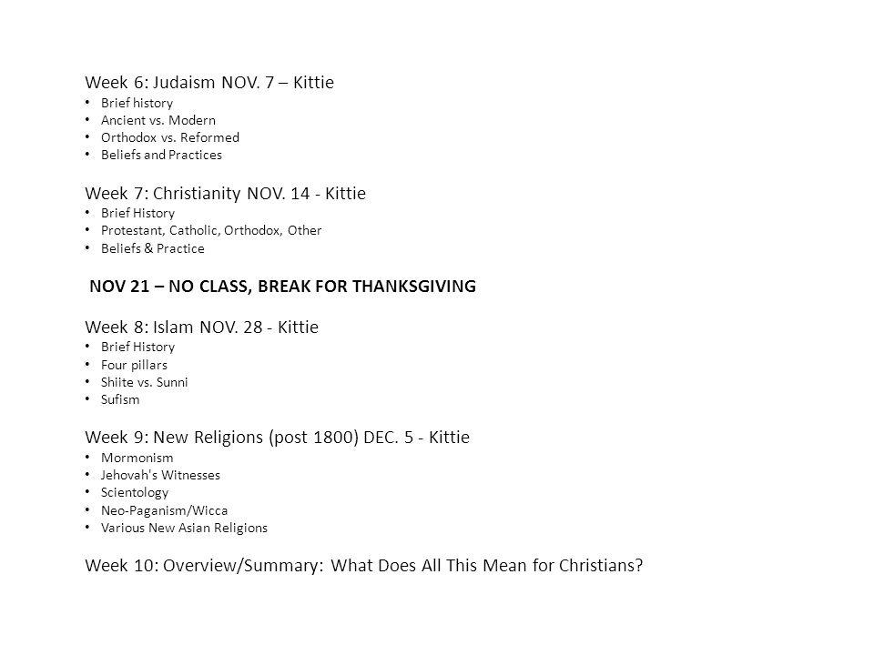 Week 6: Judaism NOV. 7 – Kittie Brief history Ancient vs.