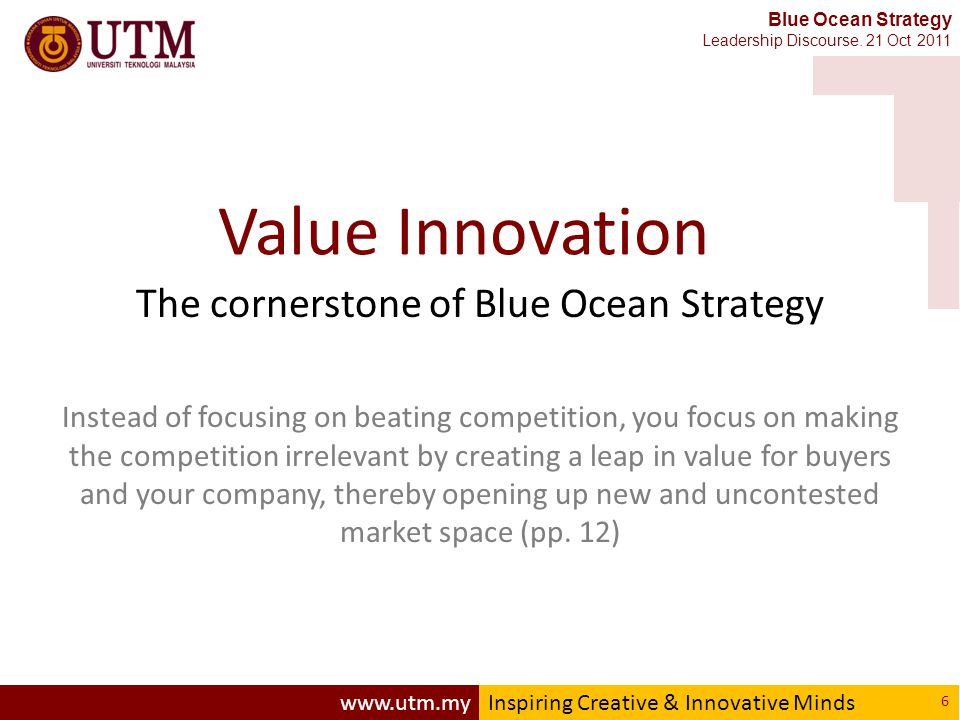 www.utm.myInspiring Creative & Innovative Minds Blue Ocean Strategy Leadership Discourse.