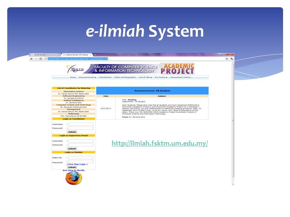 e-ilmiah System http://ilmiah.fsktm.um.edu.my/