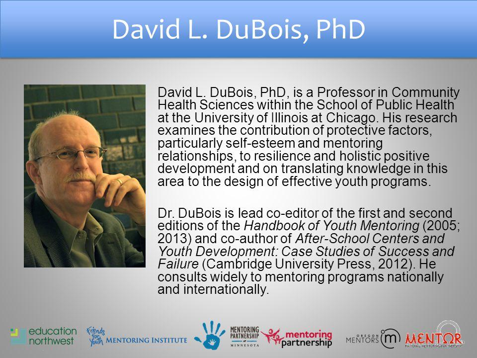 David L. DuBois, PhD David L.