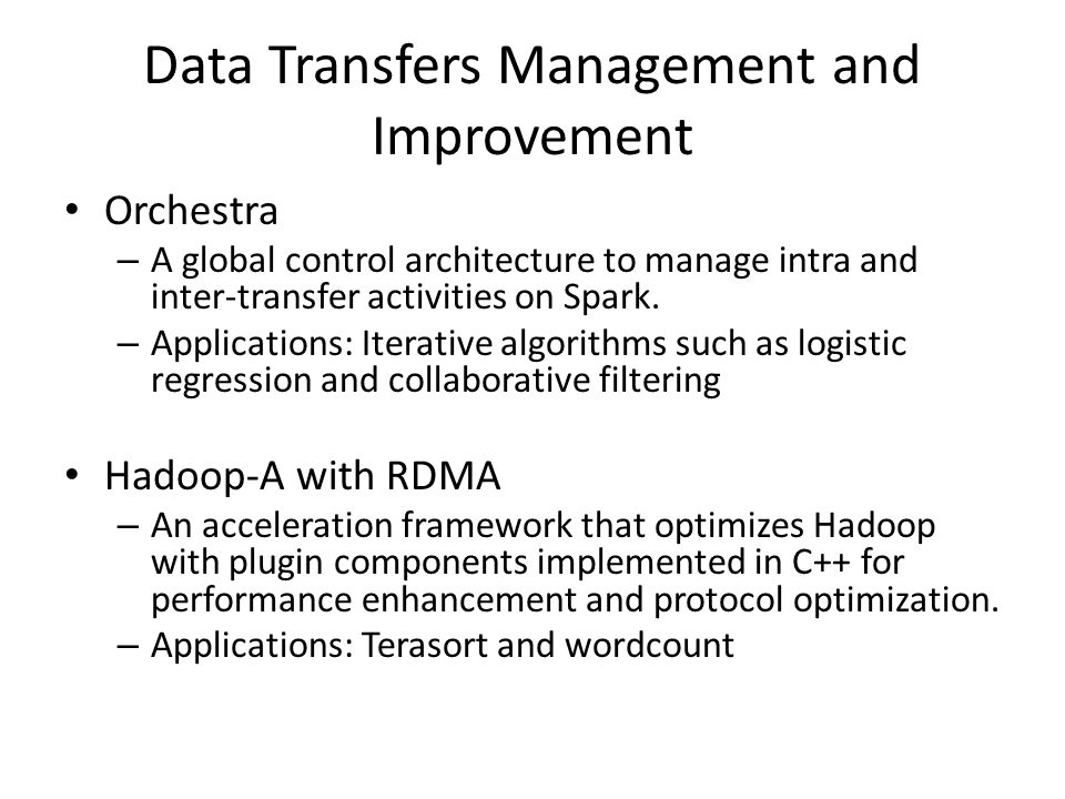 Data Transfers Management and Improvement Orchestra – A global control architecture to manage intra and inter-transfer activities on Spark. – Applicat