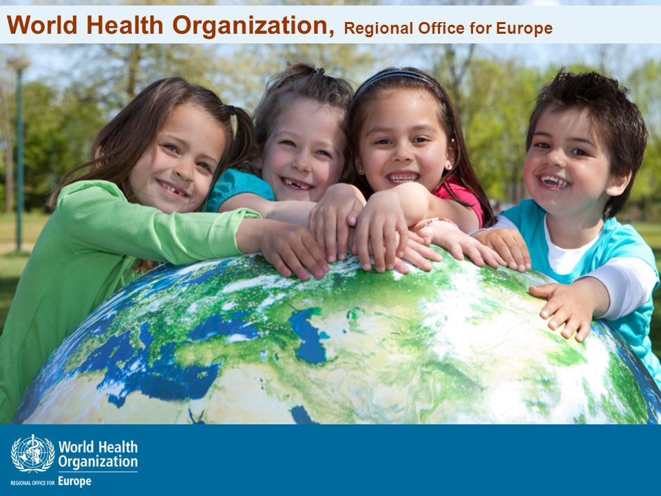 World Health Organization, Regional Office for Europe