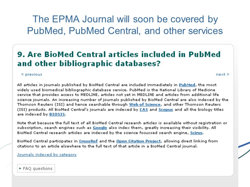 The EPMA Journal will soon be covered by PubMed, PubMed Central, and other services