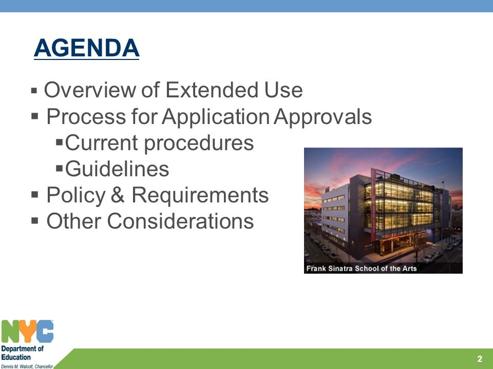 22  Overview of Extended Use  Process for Application Approvals  Current procedures  Guidelines  Policy & Requirements  Other Considerations AGENDA