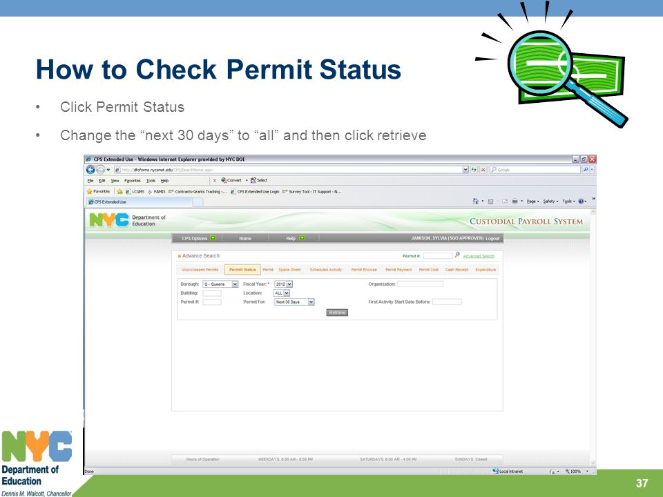 How to Check Permit Status 37 Click Permit Status Change the next 30 days to all and then click retrieve