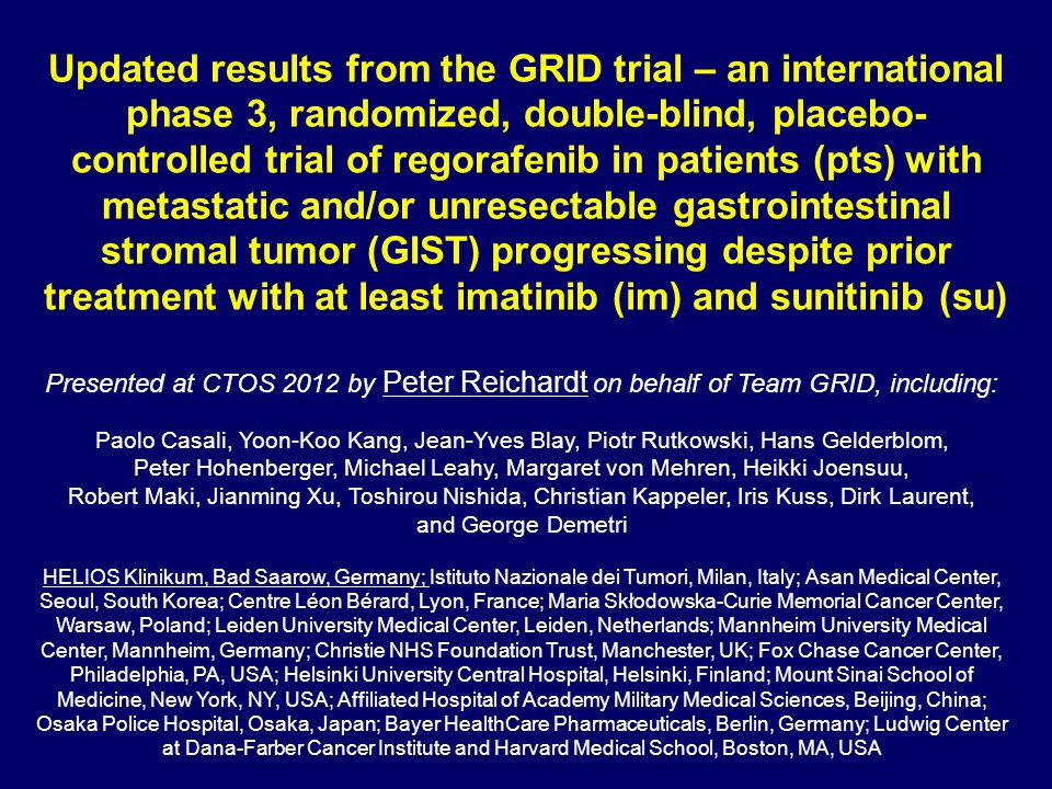 Updated results from the GRID trial – an international phase 3, randomized, double-blind, placebo- controlled trial of regorafenib in patients (pts) w