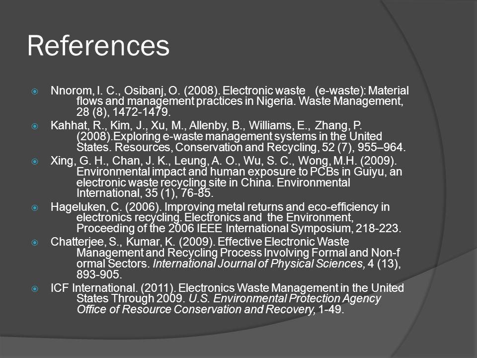 References  Nnorom, I. C., Osibanj, O. (2008).