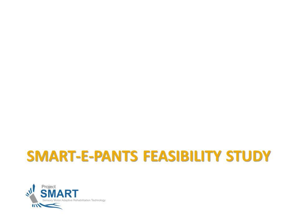 SMART-E-PANTS FEASIBILITY STUDY