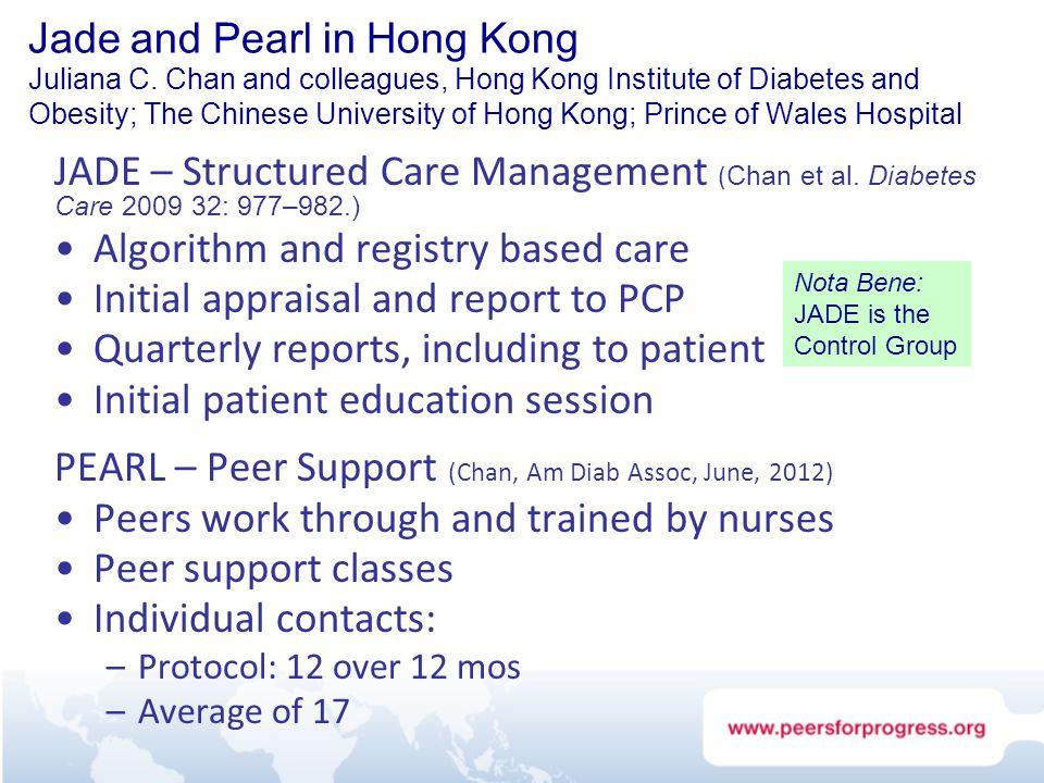 Jade and Pearl in Hong Kong Juliana C. Chan and colleagues, Hong Kong Institute of Diabetes and Obesity; The Chinese University of Hong Kong; Prince o
