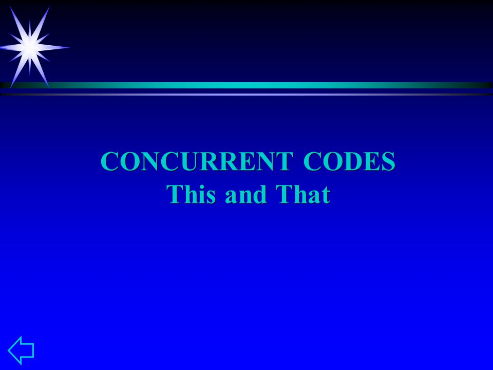 CONCURRENT CODES This and That