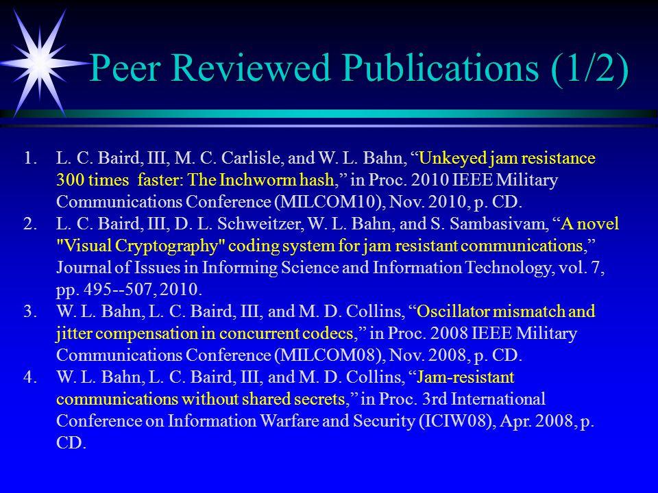 Peer Reviewed Publications (1/2) 1.L. C. Baird, III, M.