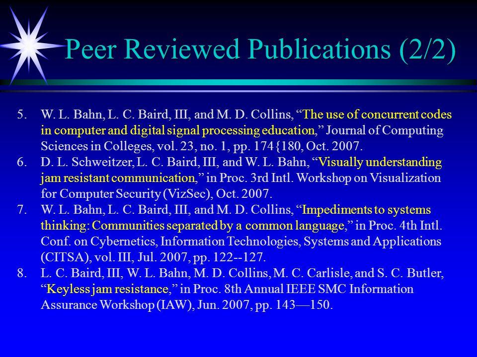 Peer Reviewed Publications (2/2) 5.W. L. Bahn, L.