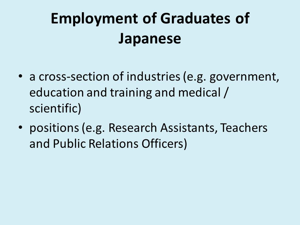 Employment of Graduates of Japanese a cross-section of industries (e.g.
