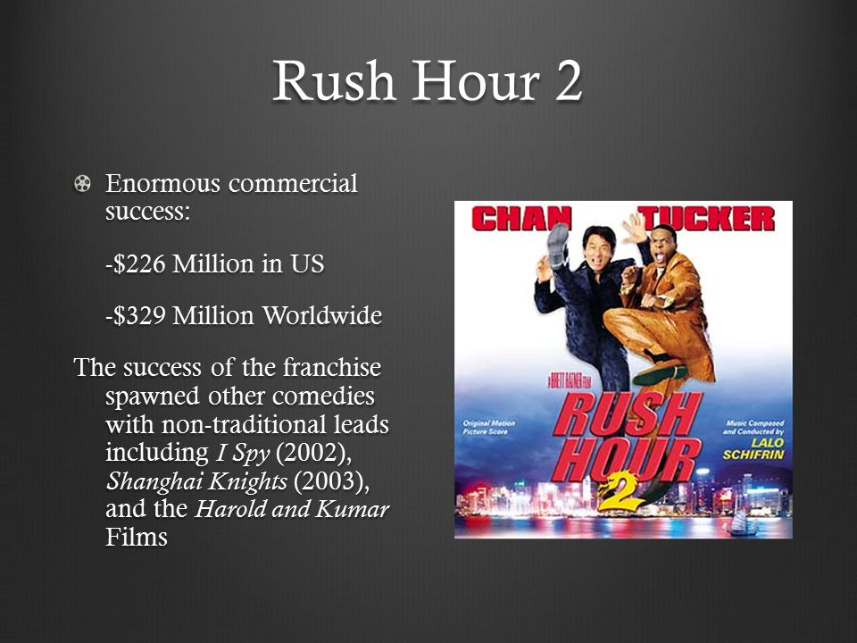Breakdown Topic: Naturalizing Racial Differences Through Comedy Focus: Racial Stereotypes in Rush Hour 2 Methods: Textual/Audience Analysis Goals/Themes: Comedy as a source to encourage an audience to naturalize racial differences rather than challenge racial stereotypes.
