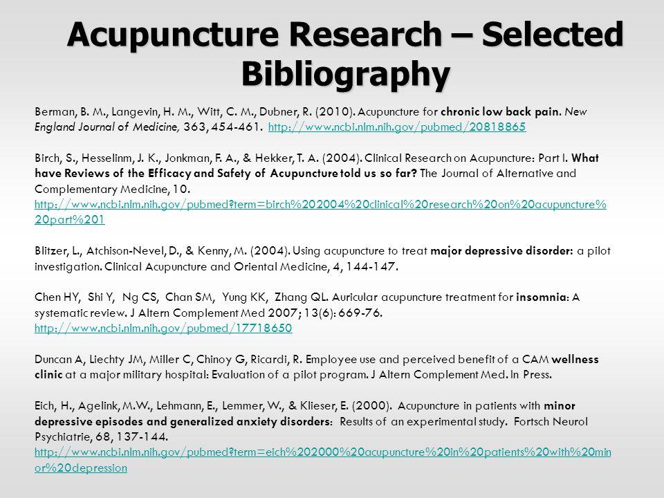 Berman, B. M., Langevin, H. M., Witt, C. M., Dubner, R. (2010). Acupuncture for chronic low back pain. New England Journal of Medicine, 363, 454-461.