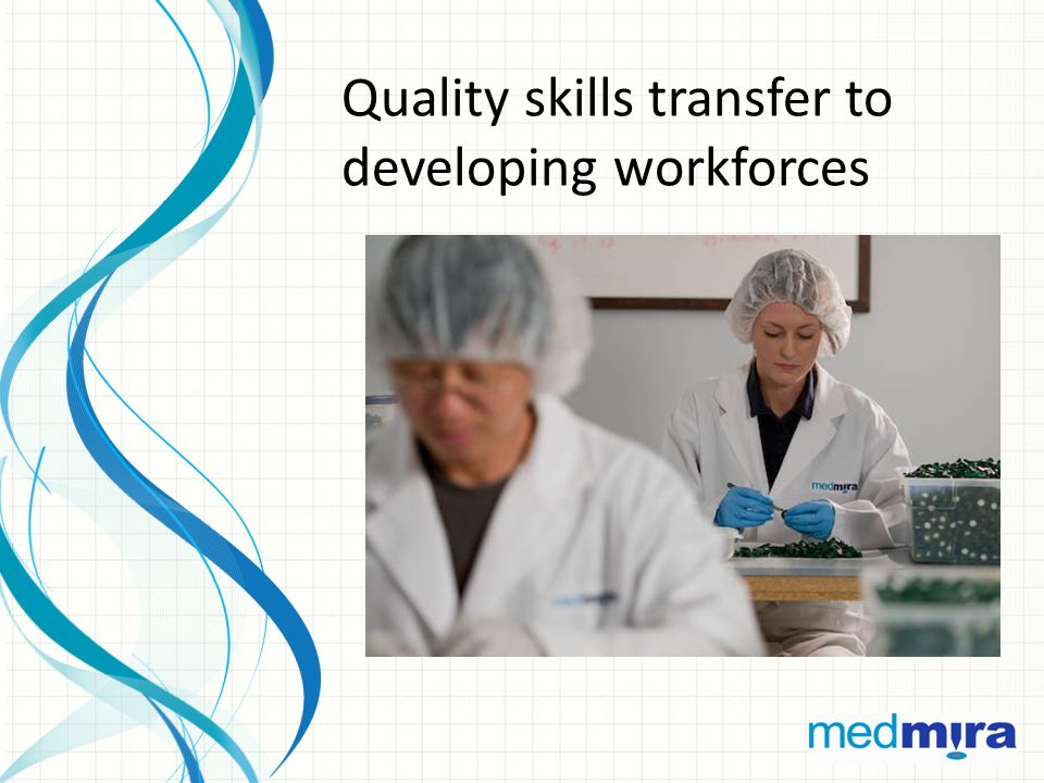 Quality skills transfer to developing workforces