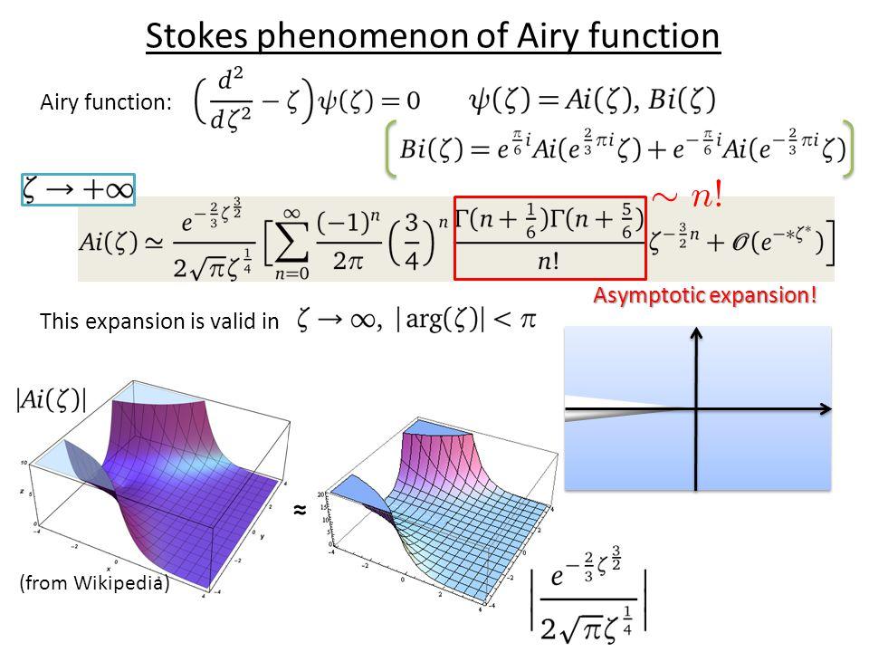 Stokes phenomenon of Airy function Airy function: Asymptotic expansion.