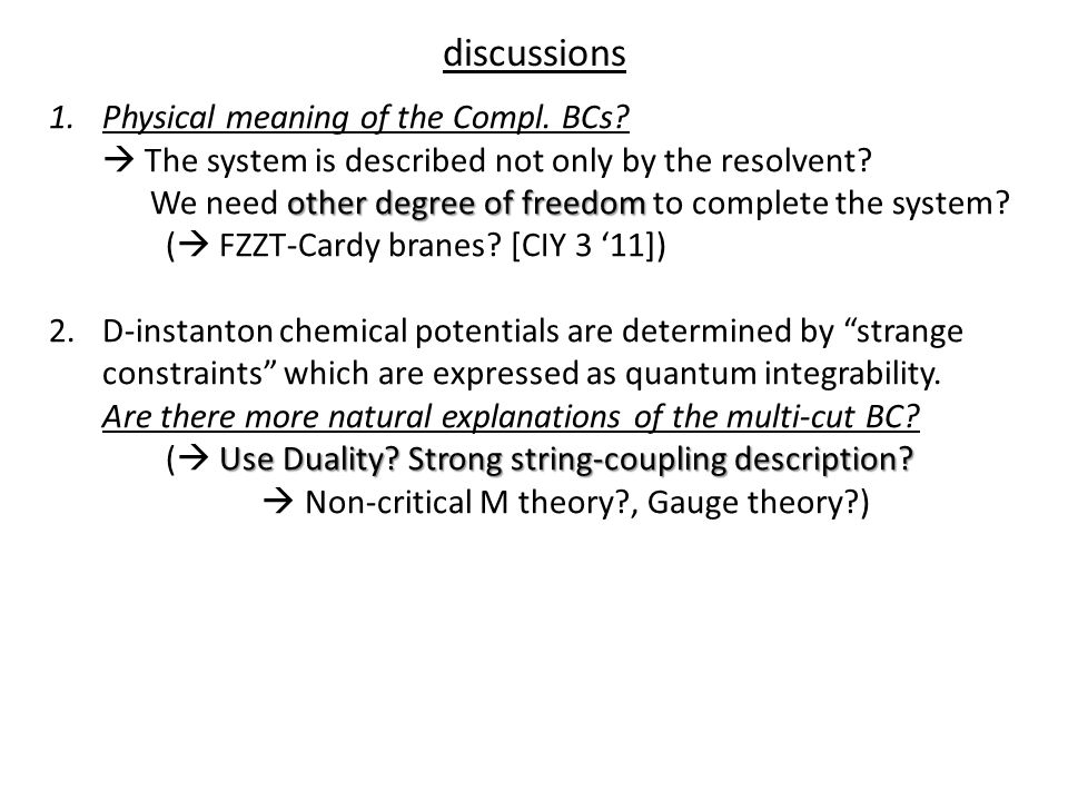 discussions other degree of freedom 1.Physical meaning of the Compl.