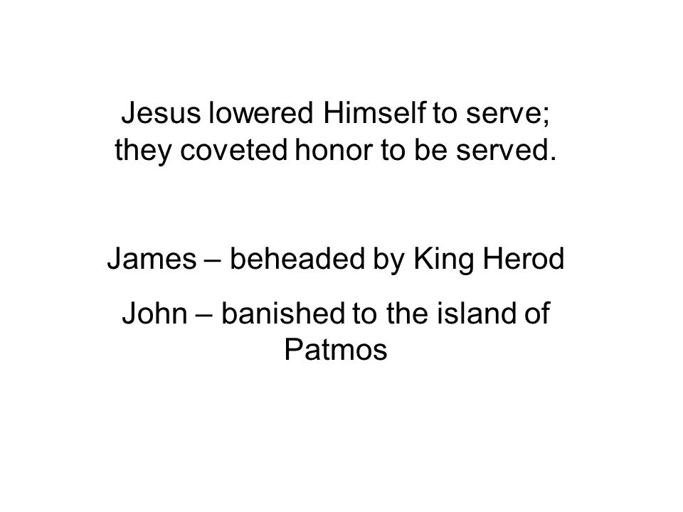 Jesus lowered Himself to serve; they coveted honor to be served.