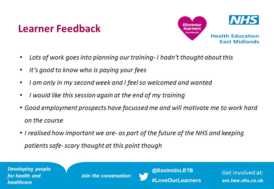 Ambassador feedback It was brilliant to meet the learners, I would recommend that all employees of HEEM, whether PGME, corporate or workforce do this at least one.