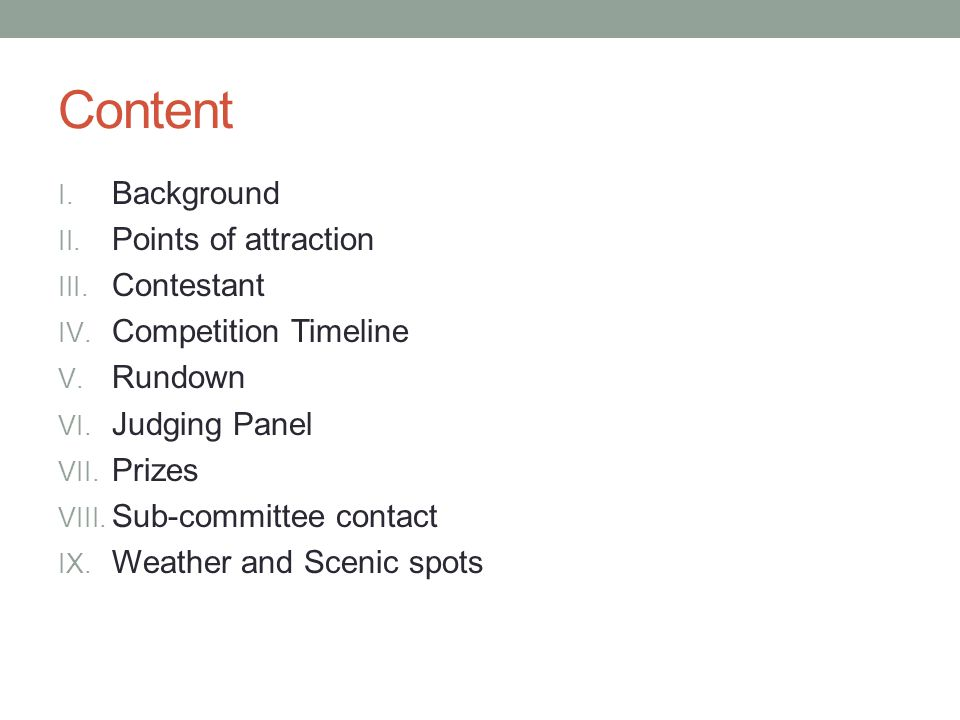 Content I. Background II. Points of attraction III.