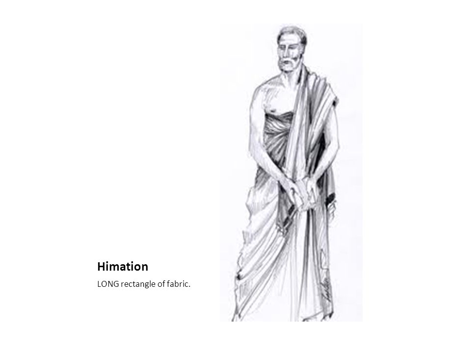 Himation LONG rectangle of fabric.