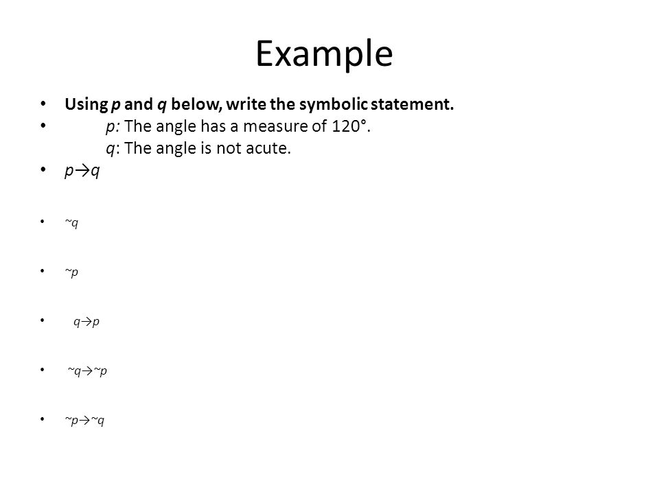 Example Using p and q below, write the symbolic statement.