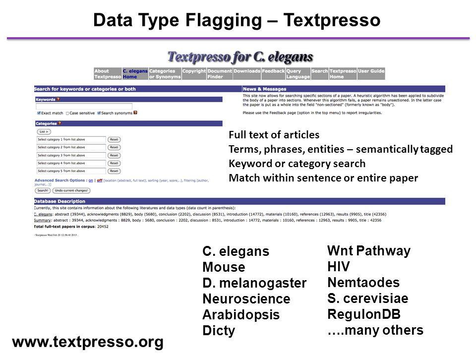 Data Type Flagging – Textpresso www.textpresso.org C.