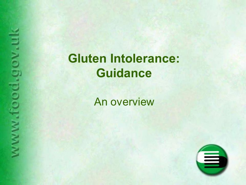 Gluten Intolerance: Guidance An overview