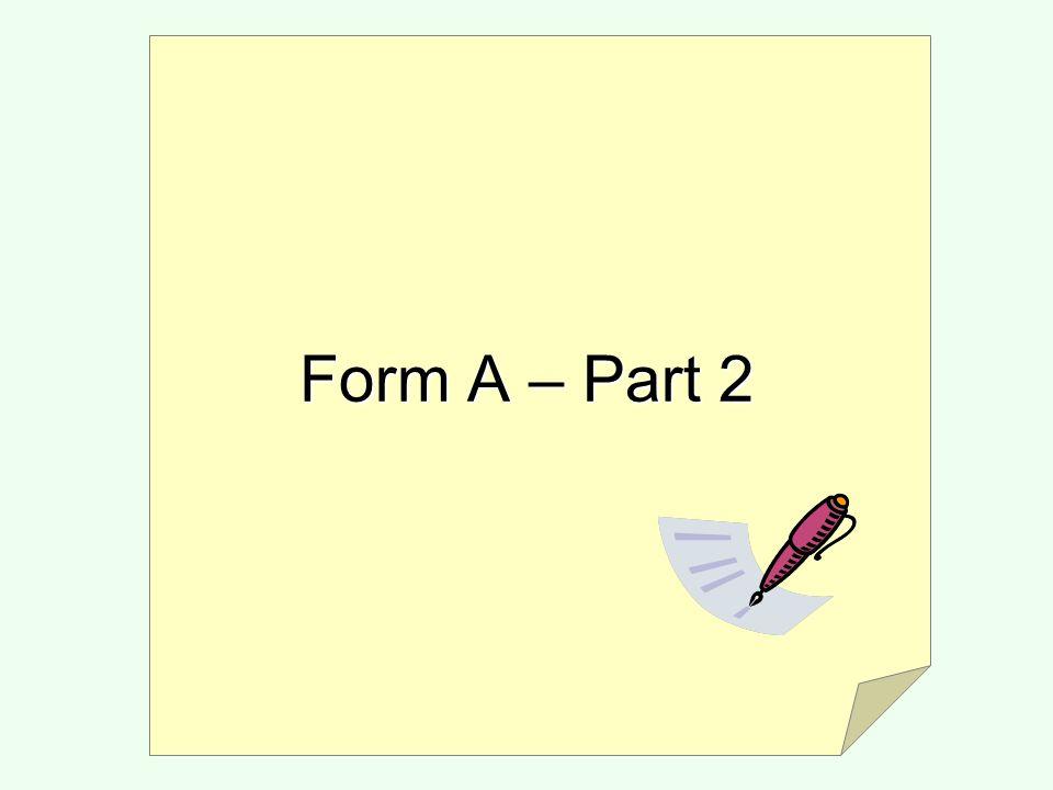 Form A – Part 2