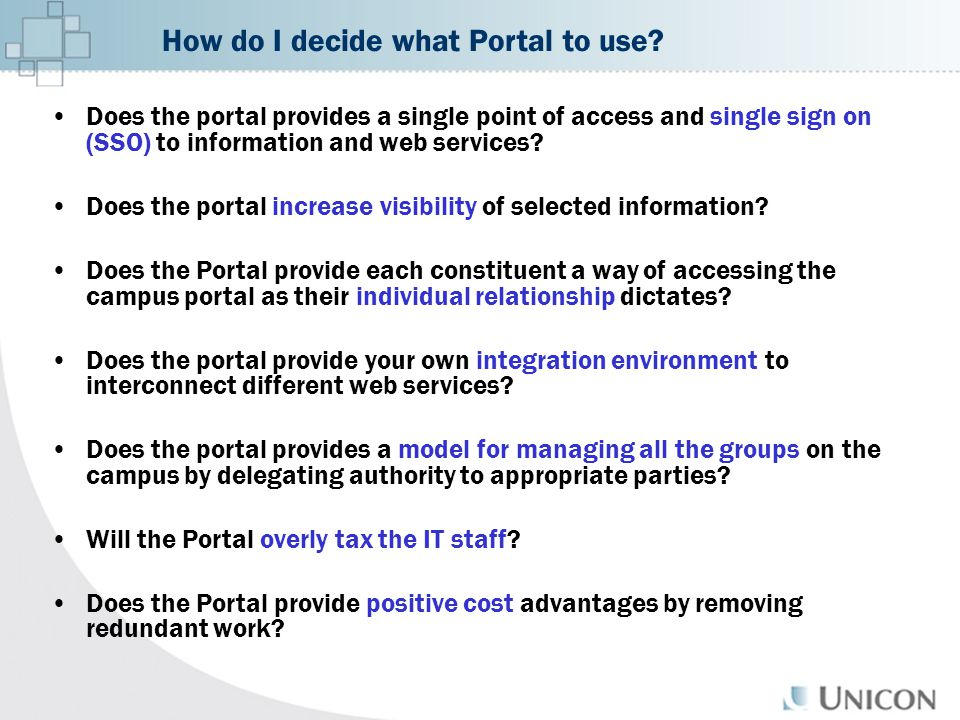 Does the portal provides a single point of access and single sign on (SSO) to information and web services.