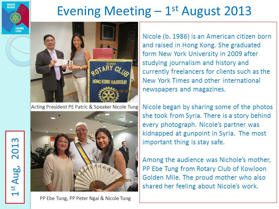 Evening Meeting – 1 st August 2013 Nicole (b.