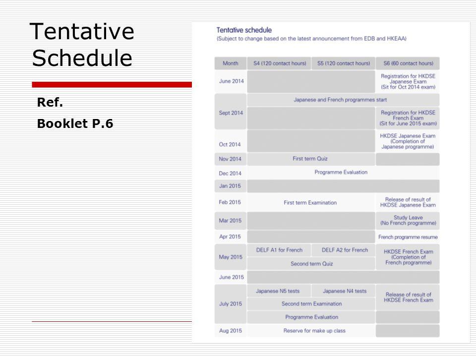Tentative Schedule Ref. Booklet P.6