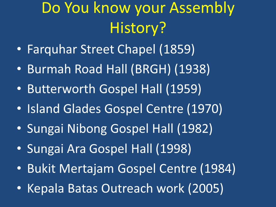 Do You know your Assembly History.