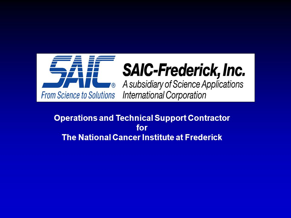 Operations and Technical Support Contractor for The National Cancer Institute at Frederick