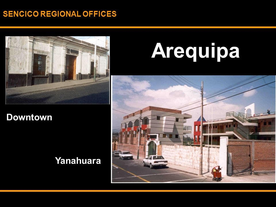 SENCICO REGIONAL OFFICES Arequipa Downtown Yanahuara