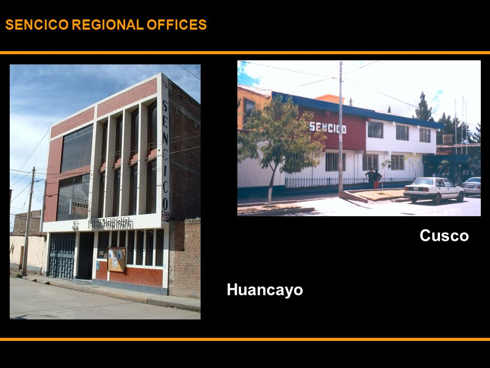 SENCICO REGIONAL OFFICES Cusco Huancayo