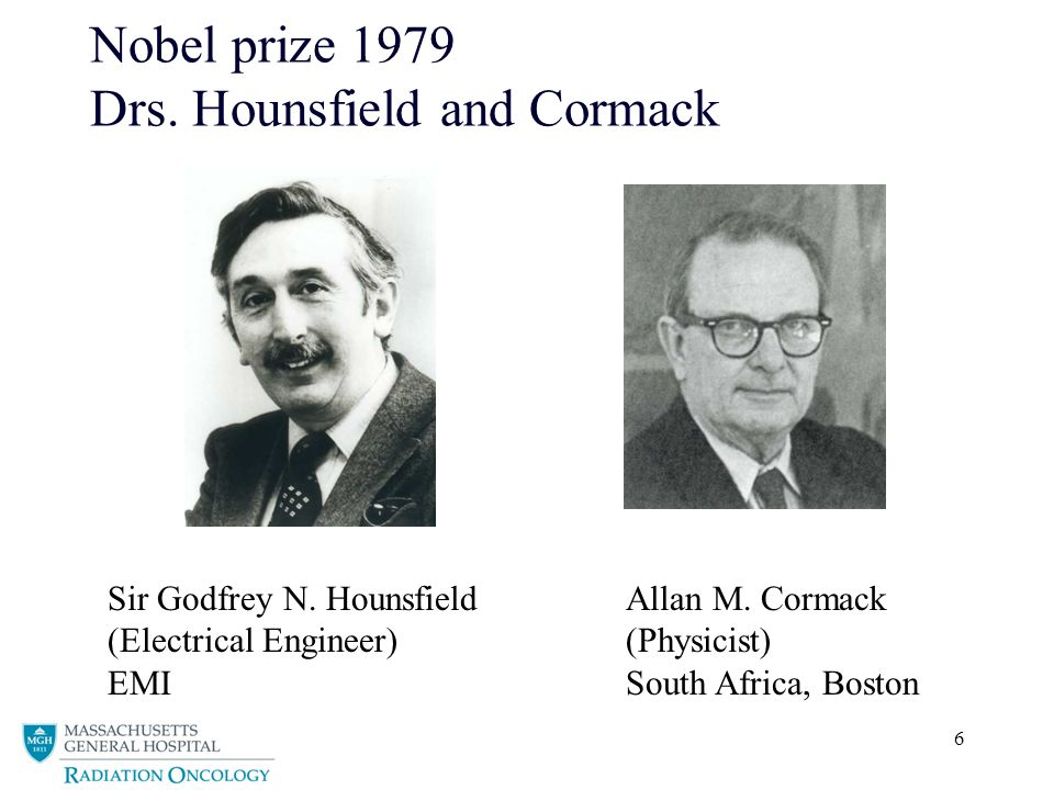 6 Nobel prize 1979 Drs. Hounsfield and Cormack Sir Godfrey N.
