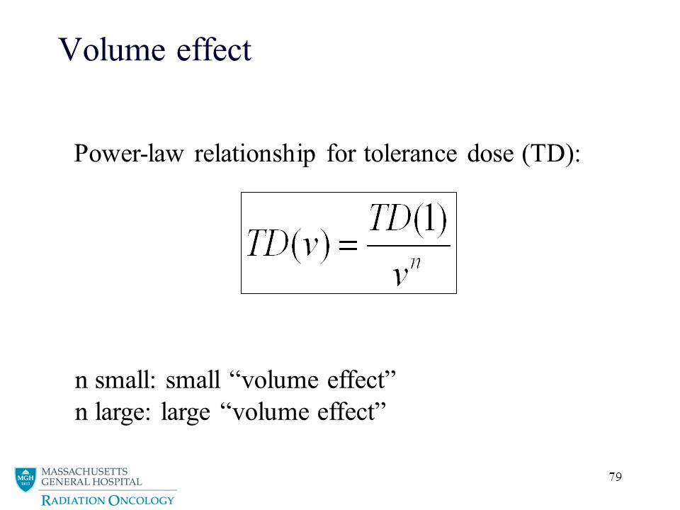 79 Volume effect Power-law relationship for tolerance dose (TD): n small: small volume effect n large: large volume effect