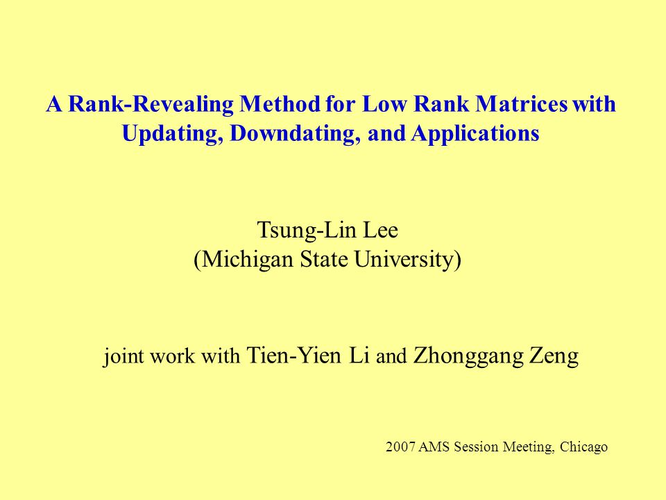 Rank determination problems appear in 1.Image Processing 2.