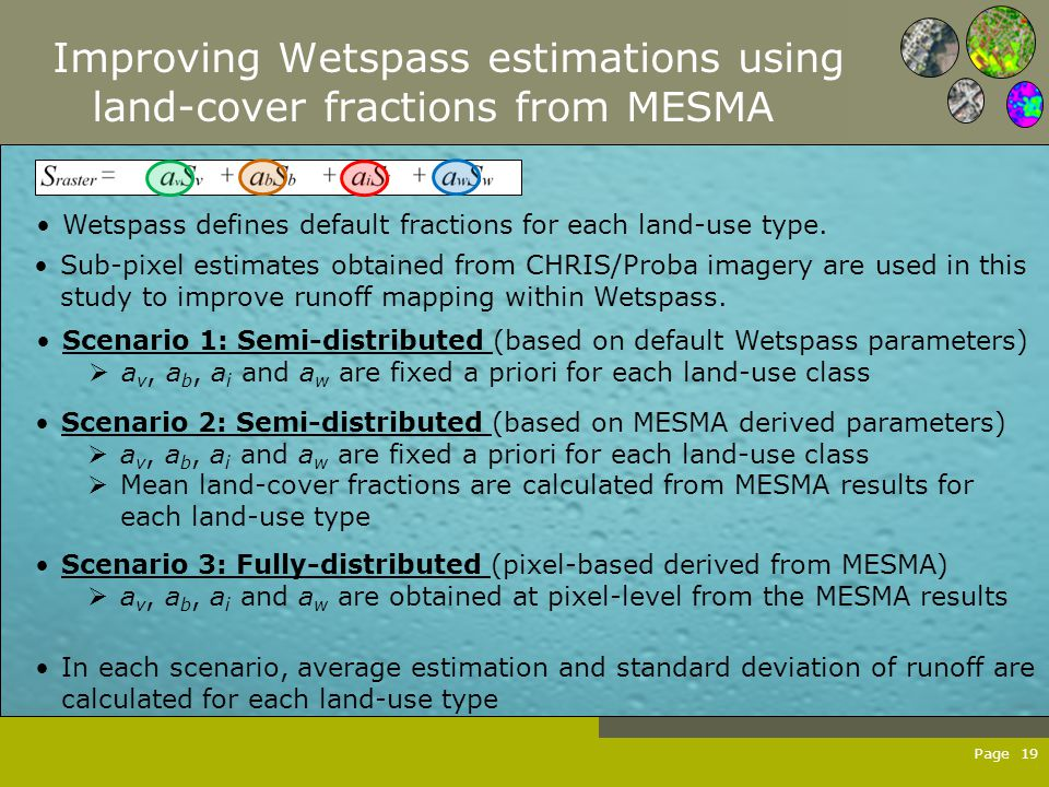 Page 19 Improving Wetspass estimations using land-cover fractions from MESMA Wetspass defines default fractions for each land-use type.