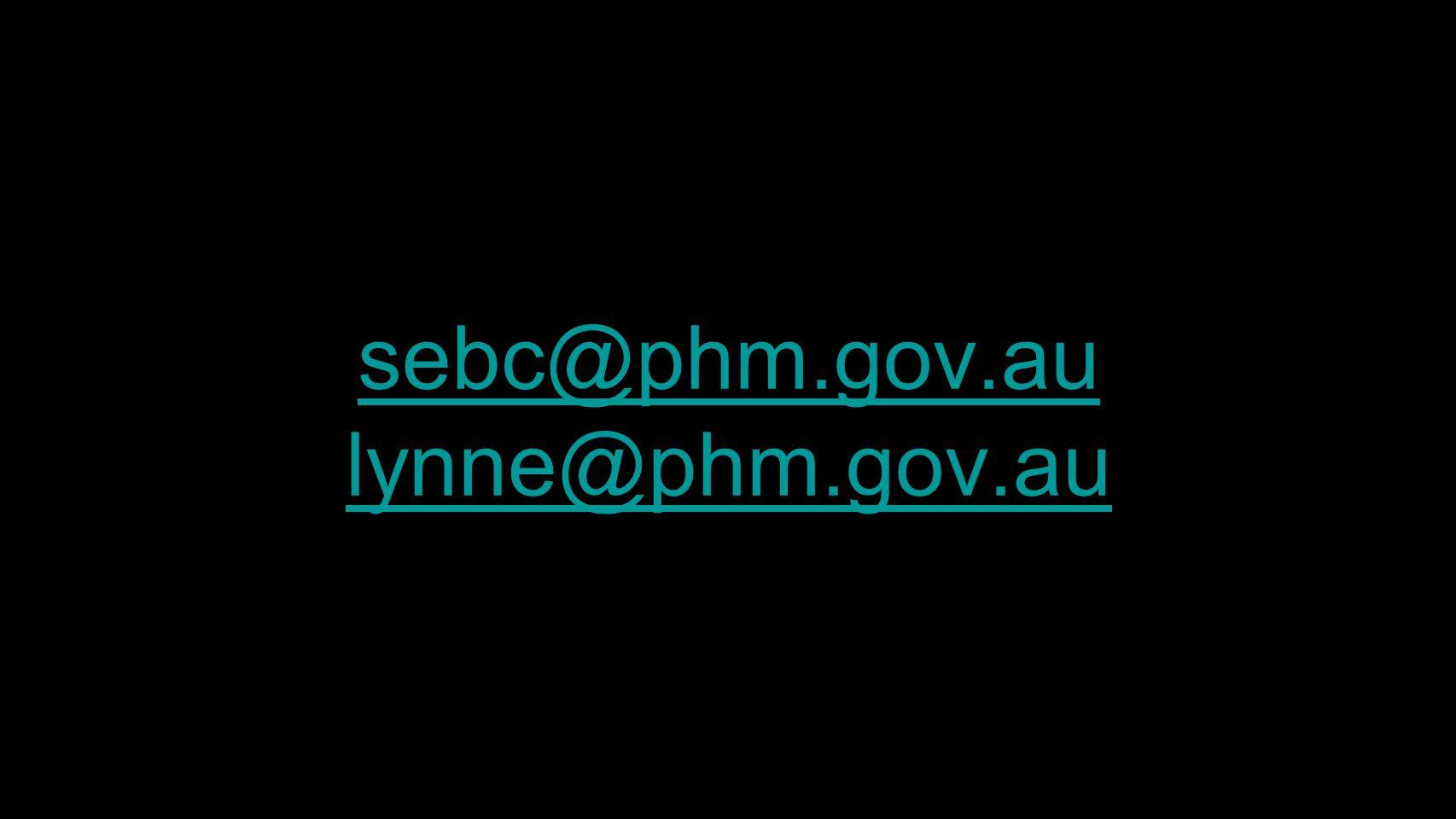 sebc@phm.gov.au lynne@phm.gov.au