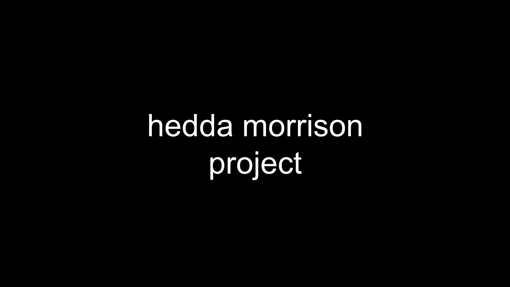 hedda morrison project