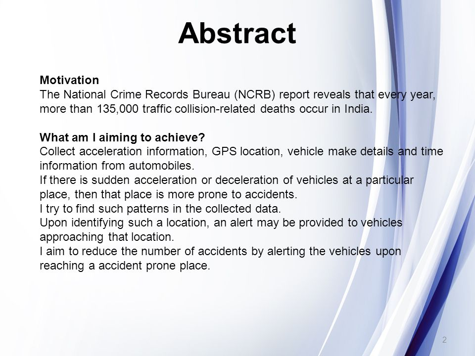 Abstract Motivation The National Crime Records Bureau (NCRB) report reveals that every year, more than 135,000 traffic collision-related deaths occur in India.