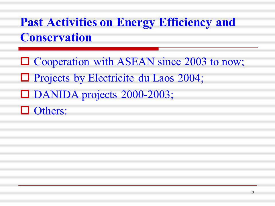 6 Cooperation with ASEAN  Project entitle: PROMOTION of Energy Efficiency and Conservation (PROMEEC) cooperation of ASEAN and Japan;  The project covers: Building, Industry and Energy Management;  Project's objective: training (class room and on the job training) on EEC, Establishing Technical Directory and EEC database; around 100 officials attending the trainings including the training in Japan.