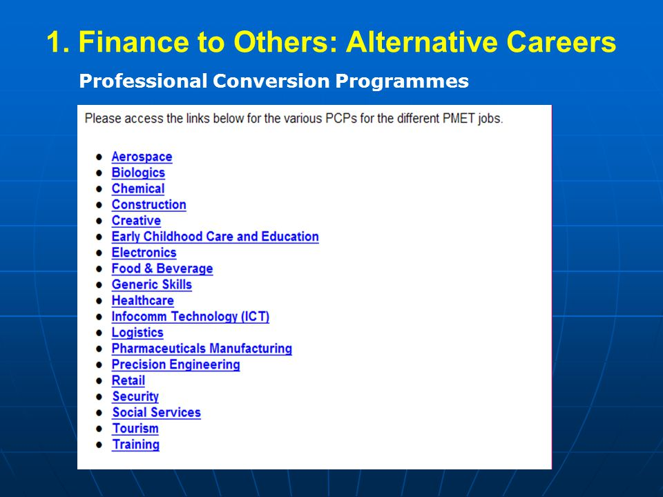 1. Finance to Others: Alternative Careers Professional Conversion Programmes
