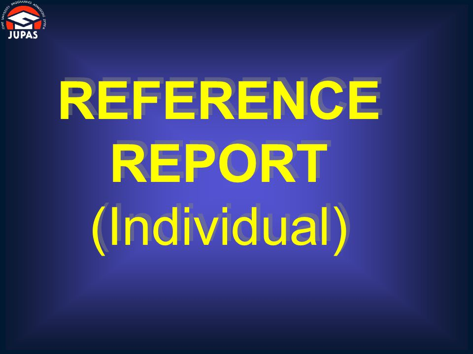 REFERENCE REPORT (Individual) REFERENCE REPORT (Individual)